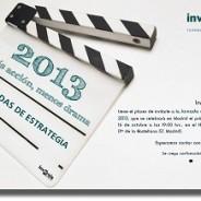 Jornada de Estrategia Inversis, Octubre 2013: Más acción, menos drama….